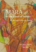 Mara in the Land of Smiles An Ancient Fable for Today