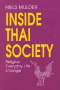 Inside Thai Society Religion, Everyday Life, Change