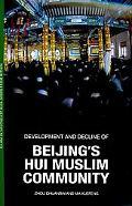 Development and Decline of Beijing's Hui Muslim Community