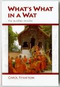 What's What in a Wat: Thai Buddhist Temples