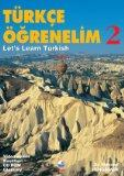 Let's Learn Turkish: Student Book Bk. 2 (Turkce Ogrenelim/Let's Learn Turkish)