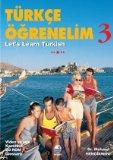 Let's Learn Turkish: Student Book Bk. 3 (Turkce Ogrenelim/Let's Learn Turkish)