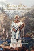 Busha's Mistress or Catherine the Fugitive: A stirring Romance of the Days of Slavery