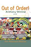 Out of Order Anthony Winkler and White West Indian Writing