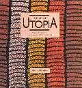 Art of Utopia A New Direction in Contemporary Aboriginal Art