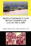 Garifuna Continuity in Land: Barranco Settlement and Land Use 1862 to 2000