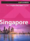 Explorer Residents Guide: Singapore