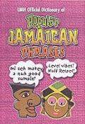 Lmh Official Dictionary of - Popular Jamaican Phrases - L.Mike Henry - Hardcover