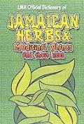 Lmh Official Dictionary of - Jamaican Herbs and Medicinal Plants and Their Uses - L.Mike Hen...