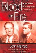 Blood And Fire The Duke of Windsor And the Strange Murder of Sir Harry Oakes