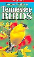 Compact Guide To Tennessee Birds