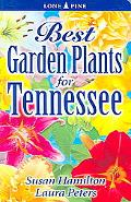 Best Garden Plants for Tennessee