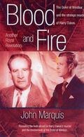 Blood And Fire The Duke of Windsor And the Strange Murder of Sir Harry Oakes.