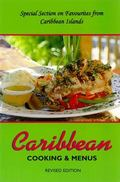 Caribbean Cooking & Menu's: Revised Edition