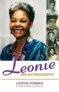 Leonie: Her Autobiography: The Journey of a Jamaican Woman
