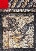 Villa of the Birds The Excavation and Preservation of the Kom Al-dikka Mosaics