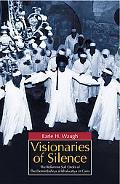 Visionaries of Silence The Reformist Sufi Order of the Demirdashiya Al-khalwatiya in Cairo