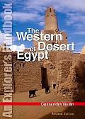Western Desert of Egypt An Explorers Handbook, Revised Edition