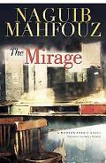 The Mirage: A Modern Arabic Novel