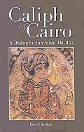 Caliph of Cairo: Al-Hakim bi-Amr Allah, 9961021