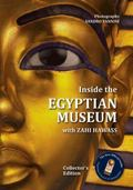 Inside the Egyptian Museum with Zahi Hawass : Collector's Edition