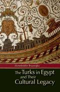 Turks in Egypt and Their Cultural Legacy