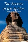 Secrets of the Sphinx Restoration Past and Present