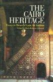 Cairo Heritage: Essays in Honor of Laila Ali Ibrahim