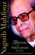 Naguib Mahfouz at Sidi Gaber Reflections of a Nobel Laureate 1994-2001