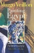 Margo Veillon Painting Egypt