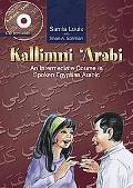 Kallimni 'Arabi An Intermediate Course in Spoken Egyptian Arabic