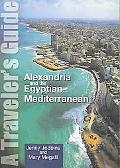 Alexandria And the Egyptian Mediterranean A Traveler's Guide