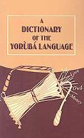 A Dictionary of the Yoruba Language