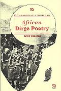 Comparative Studies In African Dirge Poetry