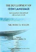 Development Of Izon Language Instrument For Educational Advancement In The Niger Delta Region