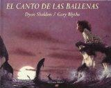 El Canto De Las Ballenas / The Whales' Song (Spanish Edition)