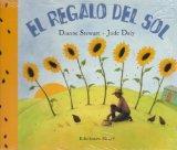 El Regalo Del Sol: UN Cuento De Sudafrica (Coleccion Ponte-Poronte) (Spanish Edition)