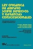 Ley Organica de Amparo Sobre Derechos y Garantias Constitucionales (Spanish Edition)