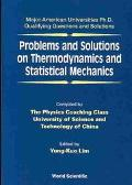 Problems and Solutions on Thermodynamics and Statistical Mechanics
