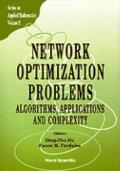 Network Optimization Problems: Algorithms, Applications and Complexity (Series on Applied Ma...
