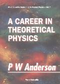 Career in Theoretical Physics