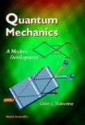 Quantum Mechanics A Modern Development