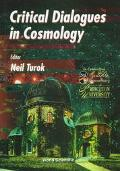 Critical Dialogues in Cosmology Princeton, New Jersey, 24-27 June 1996