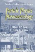 Particle Physics Phenomenology Proceedings of the Third International Workshop  Held at Chin...