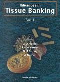 Advances in Tissue Banking