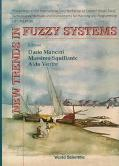 New Trends in Fuzzy Systems: Proceedings of the International Joint Workshop on Current Issu...