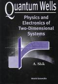 Quantum Wells Physics and Electronics of Two-Dimensional Systems