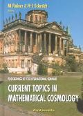 Current Topics in Mathematical Cosmology: Proceedings of the International Seminar Potsdam, ...