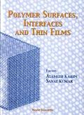 Polymer Surfaces, Interfaces and Thin Films