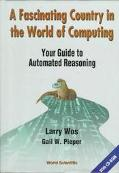 Fascinating Country in the World of Computing Your Guide to Automated Reasoning